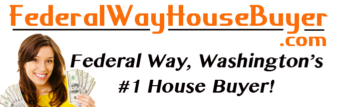 We Buy Houses In Federal Way Washington